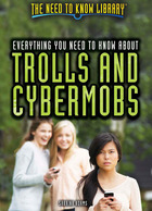 Everything You Need to Know About Trolls and Cybermobs, ed. , v.