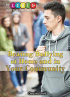 Beating Bullying at Home and in Your Community, ed. , v.