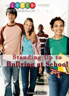 Standing Up to Bullying at School, ed. , v.