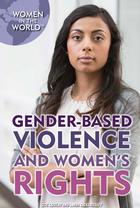 Gender-Based Violence and Women's Rights, ed. , v.