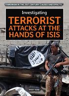 Investigating Terrorist Attacks at the Hands of ISIS, ed. , v.