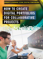 How to Create Digital Portfolios for Collaborative Projects, ed. , v.