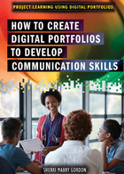 How to Create Digital Portfolios to Develop Communication Skills, ed. , v.