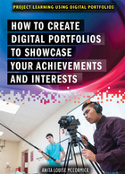 How to Create Digital Portfolios to Showcase Your Achievements and Interests, ed. , v.