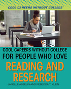 Cool Careers Without College for People Who Love Reading and Research, ed. , v.