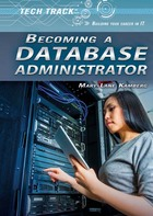 Becoming a Database Administrator, ed. , v.