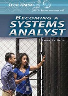 Becoming a Systems Analyst, ed. , v.