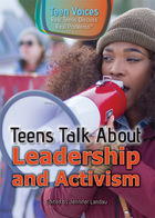 Teens Talk About Leadership and Activism, ed. , v.