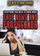 Everything You Need to Know About Fake News and Propaganda, ed. , v.