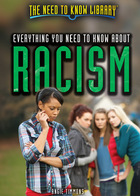 Everything You Need to Know About Racism, ed. , v.