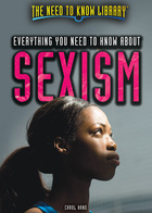 Everything You Need to Know About Sexism, ed. , v.