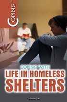 Coping with Life in Homeless Shelters, ed. , v.