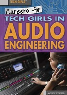Careers for Tech Girls in Audio Engineering, ed. , v.