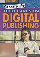 Careers for Tech Girls in Digital Publishing, ed. , v.