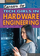 Careers for Tech Girls in Hardware Engineering, ed. , v.