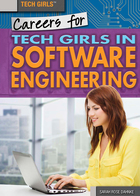 Careers for Tech Girls in Software Engineering, ed. , v.