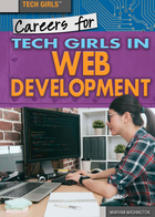 Careers for Tech Girls in Web Development, ed. , v.