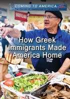 How Greek Immigrants Made America Home, ed. , v.