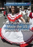 How Puerto Rican Immigrants Made America Home, ed. , v.