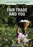 Fair Trade and You, ed. , v.
