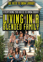 Everything You Need to Know About Living in a Blended Family, ed. , v.