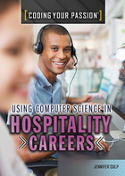 Using Computer Science in Hospitality Careers, ed. , v.