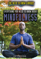 Everything You Need to Know About Mindfulness, ed. , v.