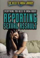 Everything You Need to Know About Reporting Sexual Assault, ed. , v.