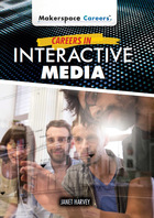 Careers in Interactive Media, ed. , v.