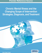 Chronic Mental Illness and the Changing Scope of Intervention Strategies, Diagnosis, and Treatment, ed. , v.