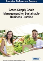 Green Supply Chain Management for Sustainable Business Practice, ed. , v.