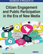 Handbook of Research on Citizen Engagement and Public Participation in the Era of New Media, ed. , v.