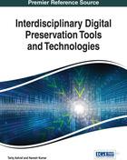 Interdisciplinary Digital Preservation Tools and Technologies, ed. , v.