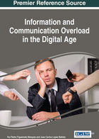 Information and Communication Overload in the Digital Age, ed. , v.