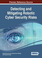 Detecting and Mitigating Robotic Cyber Security Risks, ed. , v.