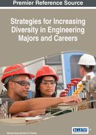 Strategies for Increasing Diversity in Engineering Majors and Careers, ed. , v.