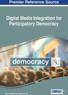 Digital Media Integration for Participatory Democracy, ed. , v.