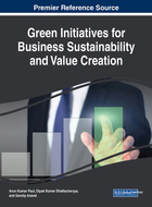 Green Initiatives for Business Sustainability and Value Creation, ed. , v.