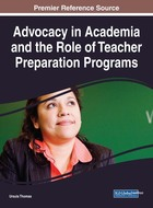 Advocacy in Academia and the Role of Teacher Preparation Programs, ed. , v.