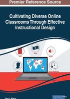 Cultivating Diverse Online Classrooms Through Effective Instructional Design, ed. , v.