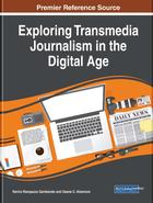 Exploring Transmedia Journalism in the Digital Age, ed. , v.