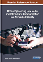 Reconceptualizing New Media and Intercultural Communication in a Networked Society, ed. , v.