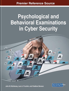 Psychological and Behavioral Examinations in Cyber Security, ed. , v.