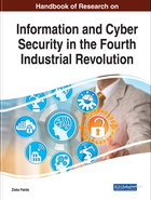 Handbook of Research on Information and Cyber Security in the Fourth Industrial Revolution, ed. , v.