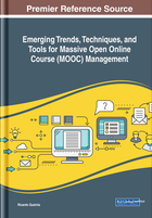 Emerging Trends, Techniques, and Tools for Massive Open Online Course (MOOC) Management, ed. , v.