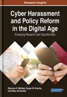 Cyber Harassment and Policy Reform in the Digital Age, ed. , v.