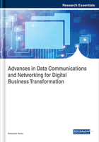 Advances in Data Communications and Networking for Digital Business Transformation