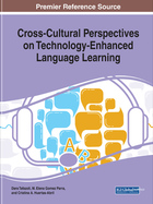 Cross-Cultural Perspectives on Technology-Enhanced Language Learning, ed. , v.