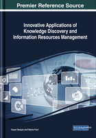 Innovative Applications of Knowledge Discovery and Information Resources Management, ed. , v.