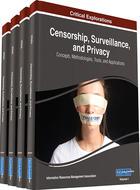 Censorship, Surveillance, and Privacy, ed. , v.
